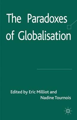 The Paradoxes of Globalisation (Hardback)