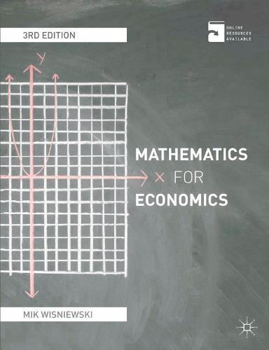 Mathematics for Economics: An integrated approach (Paperback)