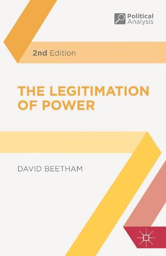 The Legitimation of Power - Political Analysis (Paperback)