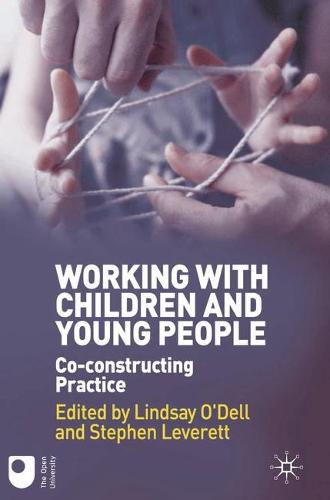 Working with Children and Young People: Co-constructing Practice (Paperback)