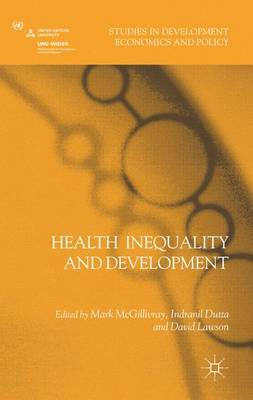 Health Inequality and Development - Studies in Development Economics and Policy (Hardback)