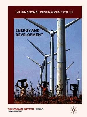 International Development Policy: Energy and Development - International Development Policy (Paperback)