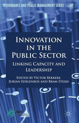 Innovation in the Public Sector: Linking Capacity and Leadership - Governance and Public Management (Hardback)