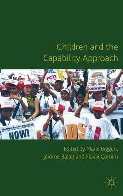 Children and the Capability Approach - Studies in Childhood and Youth (Hardback)