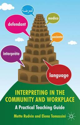 Interpreting in the Community and Workplace: A Practical Teaching Guide (Paperback)