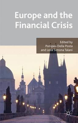 Europe and the Financial Crisis (Hardback)