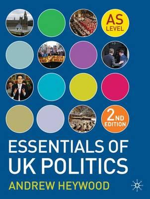 Essentials of UK Politics (Paperback)