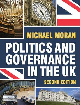 Politics and Governance in the UK (Paperback)