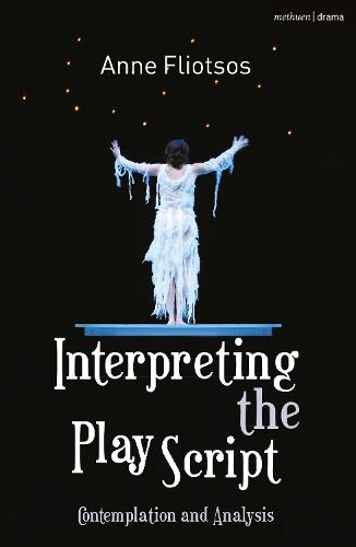 Interpreting the Play Script: Contemplation and Analysis (Paperback)