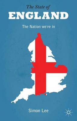 The State of England: The Nation We're in (Hardback)