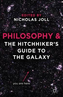 Philosophy and The Hitchhiker's Guide to the Galaxy (Paperback)