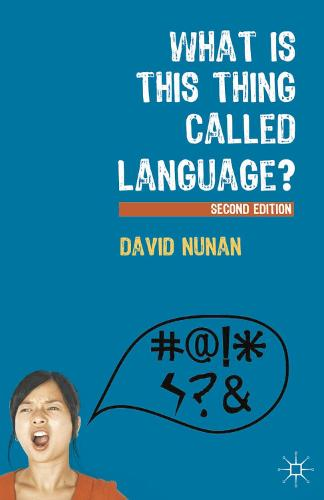 What Is This Thing Called Language? (Paperback)