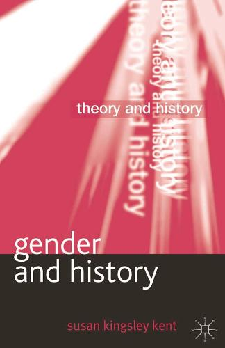 Gender and History - Theory and History (Paperback)