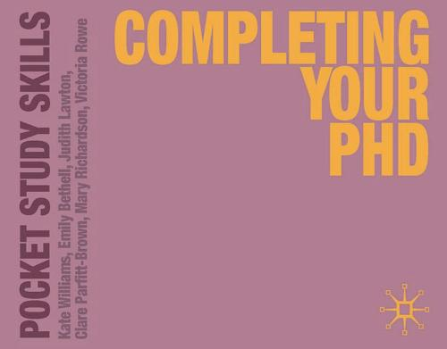 Completing Your PhD - Pocket Study Skills (Paperback)