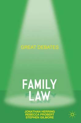 Great Debates in Family Law - Palgrave Great Debates in Law (Paperback)