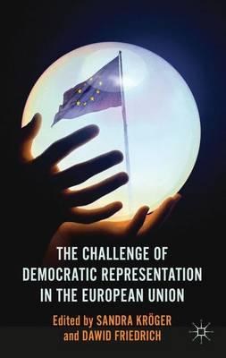 The Challenge of Democratic Representation in the European Union (Hardback)
