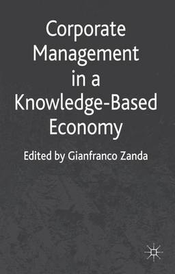 Corporate Management in a Knowledge-Based Economy (Hardback)