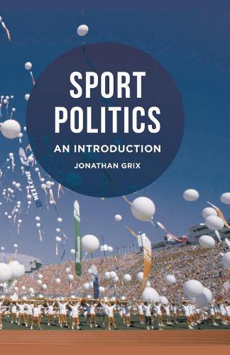 Sport Politics: An Introduction (Paperback)