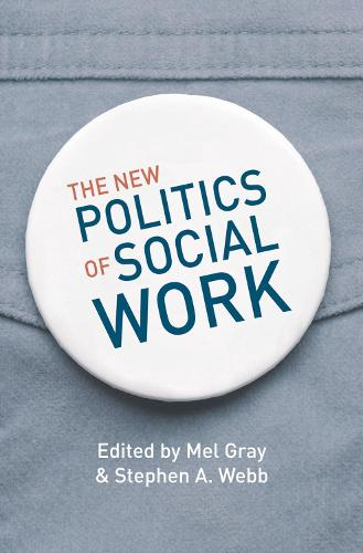 The New Politics of Social Work (Paperback)