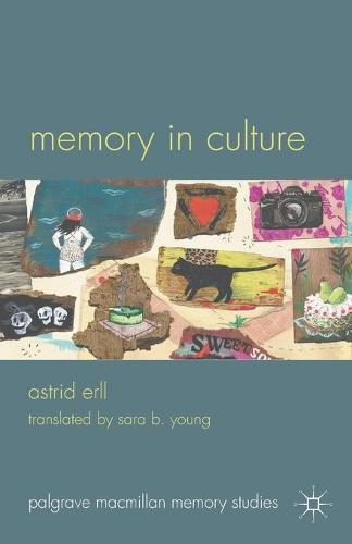Memory in Culture - Palgrave Macmillan Memory Studies (Paperback)