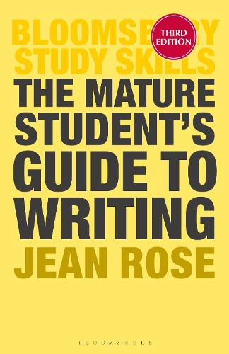 The Mature Student's Guide to Writing - Palgrave Study Skills (Paperback)