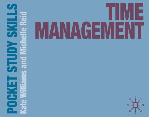 Time Management - Pocket Study Skills (Paperback)