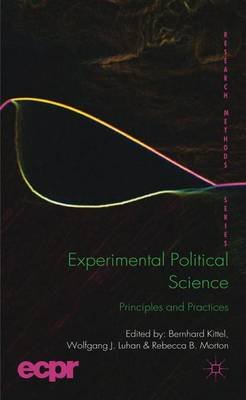 Experimental Political Science: Principles and Practices - ECPR Research Methods (Hardback)