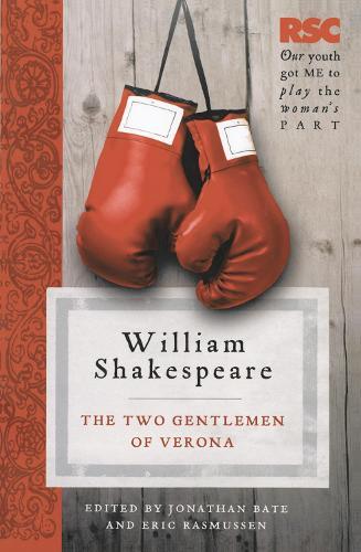 The Two Gentlemen of Verona - The RSC Shakespeare (Paperback)