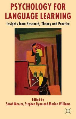 Psychology for Language Learning: Insights from Research, Theory and Practice (Hardback)