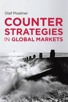 Counter Strategies in Global Markets (Hardback)