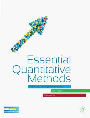 Essential Quantitative Methods: for Business, Management and Finance (Paperback)