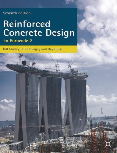 Reinforced Concrete Design: to Eurocode 2 (Paperback)