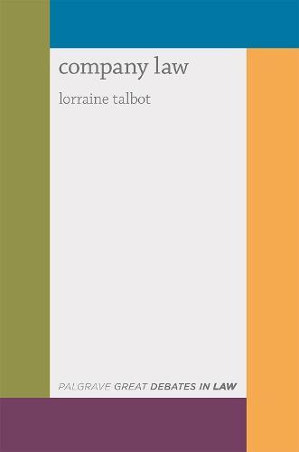 Great Debates in Company Law - Great Debates in Law (Paperback)