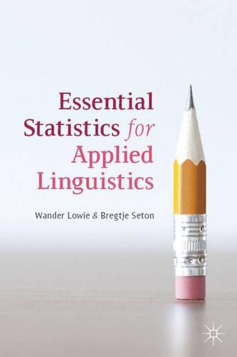 Essential Statistics for Applied Linguistics (Hardback)