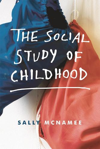 The Social Study of Childhood (Paperback)