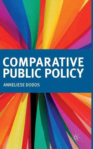 Comparative Public Policy (Hardback)