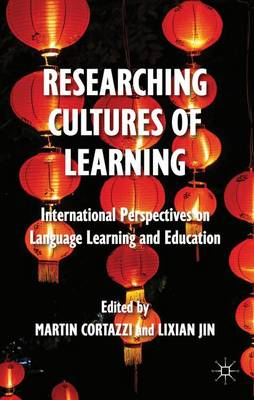 Researching Cultures of Learning: International Perspectives on Language Learning and Education (Hardback)