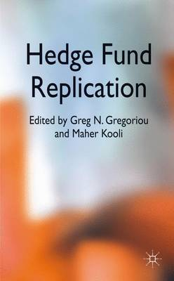 Hedge Fund Replication (Hardback)