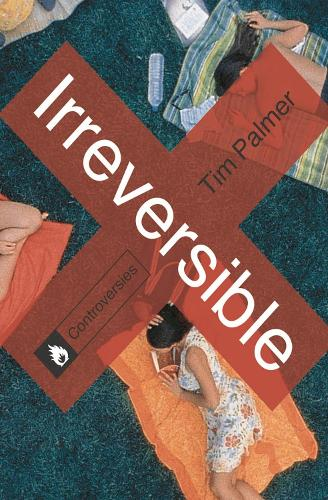 Irreversible - Controversies (Paperback)