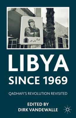 Libya since 1969: Qadhafi's Revolution Revisited (Paperback)
