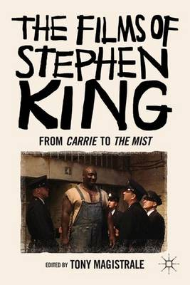 The Films of Stephen King: From Carrie to Secret Window (Paperback)