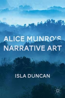 Alice Munro's Narrative Art (Hardback)