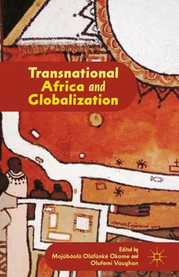 Transnational Africa and Globalization (Hardback)