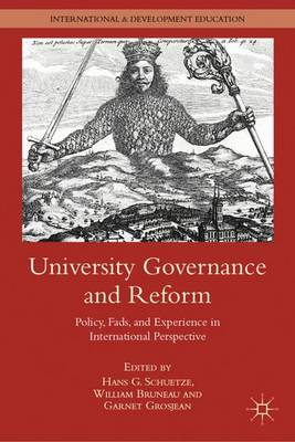 University Governance and Reform: Policy, Fads, and Experience in International Perspective - International and Development Education (Hardback)