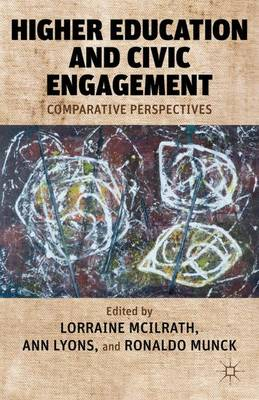 Higher Education and Civic Engagement: Comparative Perspectives (Hardback)