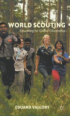 World Scouting: Educating for Global Citizenship (Hardback)