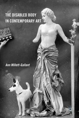The Disabled Body in Contemporary Art (Paperback)