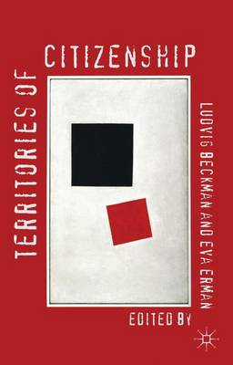 Territories of Citizenship - Palgrave Studies in Citizenship Transitions (Hardback)