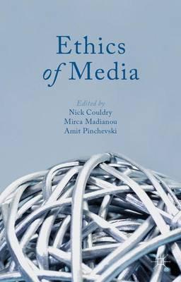 Ethics of Media (Paperback)