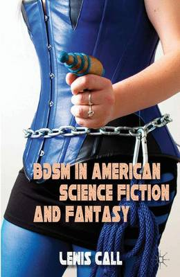 BDSM in American Science Fiction and Fantasy (Hardback)